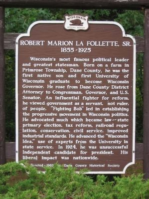 Robert Marion La Follette, Sr. Marker image. Click for full size.