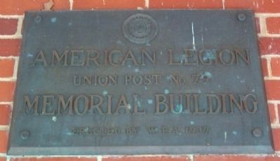 American Legion Union Post No. 79 Memorial Building Marker image. Click for full size.