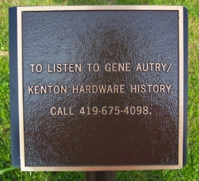 Gene Autry / Kenton Hardware Company Marker image. Click for full size.