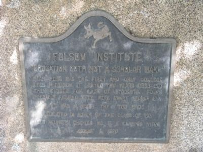 Folsom Institute Marker image. Click for full size.