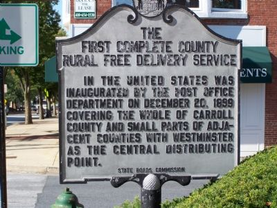 The First Complete County Rural Free Delivery Service Marker image. Click for full size.