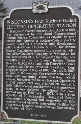 Wisconsin's First Nuclear-Fueled Electric Generating Station Marker image. Click for more information.