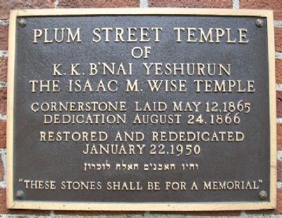 Plum Street Temple of Isaac M. Wise Temple Marker image. Click for full size.