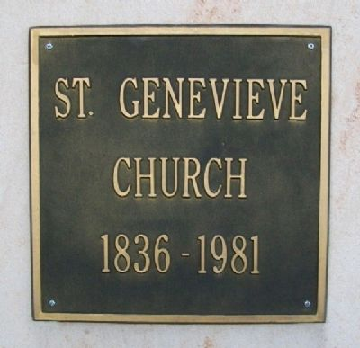 St. Genevieve Church 1836-1981 Marker image. Click for full size.