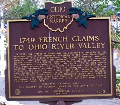 1749 French Claims to Ohio River Valley Marker (Side A) image. Click for full size.