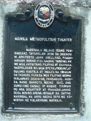 Manila Metropolitan Theater Marker image. Click for full size.