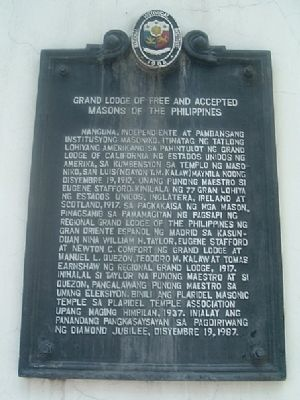 Grand Lodge of Free and Accepted Masons of the Philippines Marker image. Click for full size.