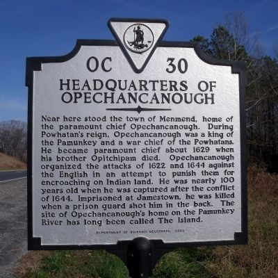 Headquarters of Opechancanough Marker image. Click for full size.