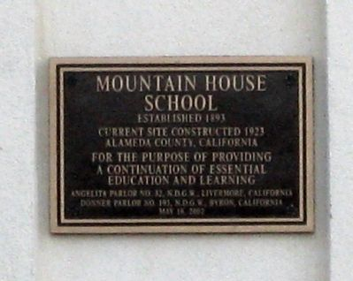 Mountain House School Marker image. Click for full size.