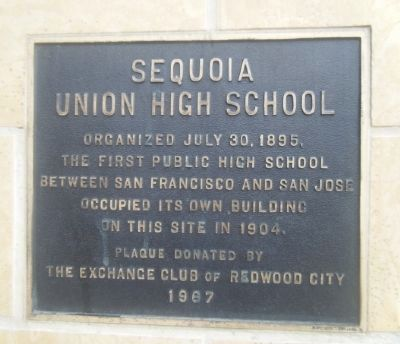 Sequoia Union High School Marker image. Click for full size.