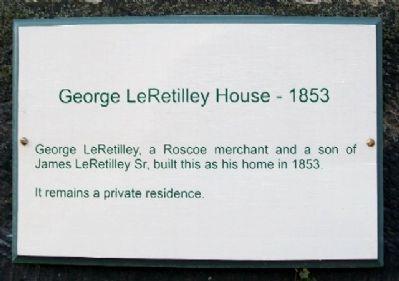 George LeRetilley House - 1853 Marker image. Click for full size.