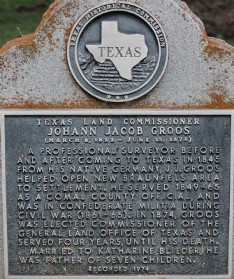 Texas Land Commissioner Johann Jacob Groos Marker image. Click for full size.