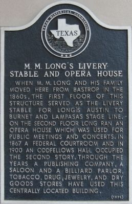 M.M. Long's Livery Stable and Opera House Marker image. Click for full size.