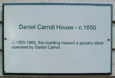 Daniel Carroll House - c.1850 Marker image. Click for full size.