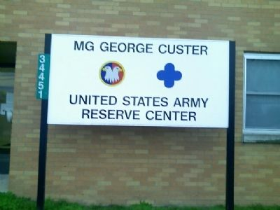George A. Custer U.S. Army Reserve Center Marker image. Click for full size.
