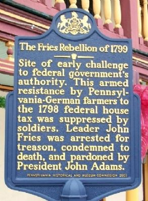 The Fries Rebellion of 1799 Marker image. Click for full size.