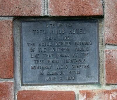 Site of the Tres Pinos Hotel Marker image. Click for full size.