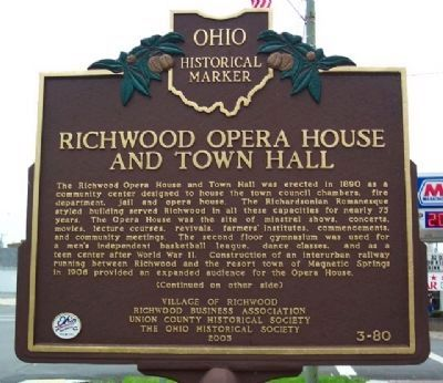 Richwood Opera House and Town Hall Marker (Side A) image. Click for full size.