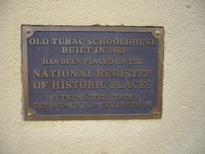 Tubac School Plaque to left of entrance image. Click for full size.