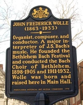 John Frederick Wolle Marker image. Click for full size.