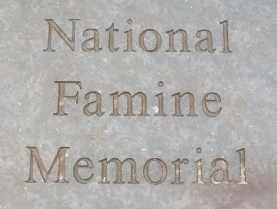 National Famine Memorial Marker image. Click for full size.