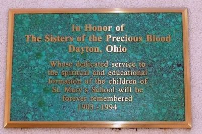 In Honor of The Sisters of the Precious Blood Dayton, Ohio image. Click for full size.