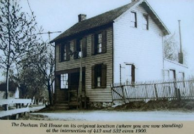 Durham Road Toll House Photo on Marker image. Click for full size.