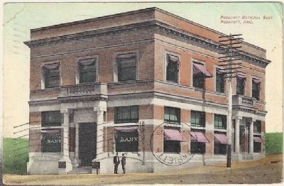 Postcard mailed in 1908, featuring the Prescott National Bank image. Click for full size.