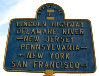 Lincoln Highway Delaware River Marker image. Click for full size.