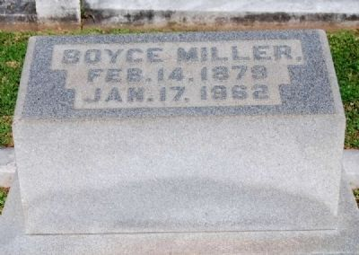 Boyce Miller (1879-1962) Tombstone image. Click for full size.