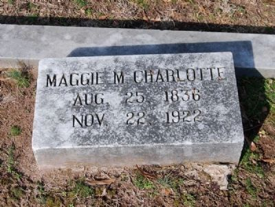 Maggie M. Charlotte (1836-1922) Tombstone image. Click for full size.