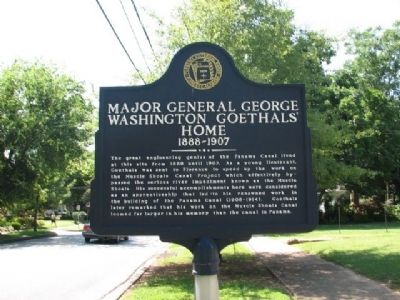 Major General George Washington Goethals' Home Marker image. Click for full size.