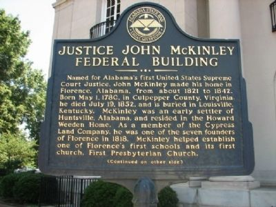 Justice John McKinley Federal Building Marker image. Click for full size.