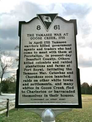 The Yamasee War At Goose Creek, 1715 Marker (front) image. Click for full size.