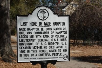 Last Home of Wade Hampton Marker image. Click for full size.