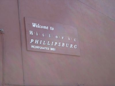 Welcome to Historic Phillipsburg image. Click for full size.