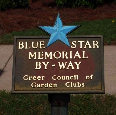 Blue Star Memorial By-way Marker<br>Greer Council of Garden Clubs image. Click for full size.