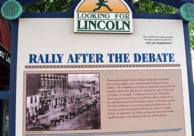 Top Section (Side One) - - Rally After the Debate / Lincoln in Coles County Marker image. Click for full size.