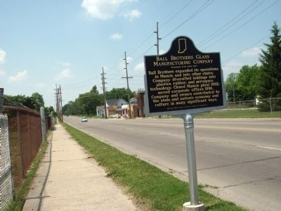Looking West - - Ball Brothers Glass Manufacturing Company Marker image. Click for full size.