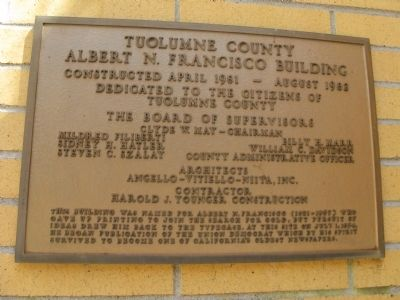 Tuolumne County Albert N. Francisco Building Marker image. Click for full size.