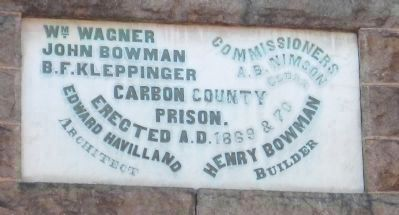Dedication marker above the entrance to the old Carbon County Prison image. Click for full size.