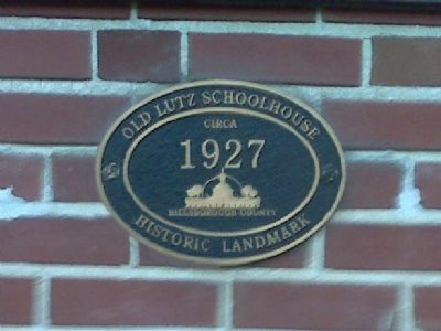 Old Lutz Schoolhouse Hillsborough County Historic Landmark Plaque image. Click for full size.