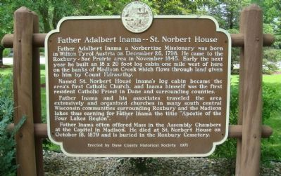 Father Adalbert Inama -- St. Norbert House Marker image. Click for full size.