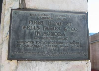 First Home of Wells Fargo & Company in Sonora Marker image. Click for full size.