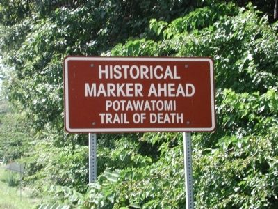 Potawatomi Trail of Death Marker image. Click for full size.