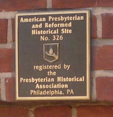 """American Presbyterian and Reformed Historical Site No. 326"" image. Click for full size."