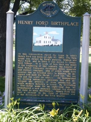 Henry Ford Birthplace Marker image. Click for full size.