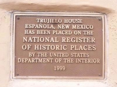 Trujillo House - NRHP Plaque image. Click for full size.