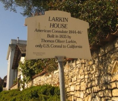 Larkin House Marker - North Face (with Sherman's Quarters in background) image. Click for full size.