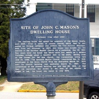 Side 2: Site of John C. Mason's Dwelling House Marker image. Click for full size.